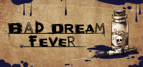 PC Download Bad Dream Fever Free Game