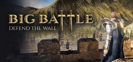PC Download Big Battle Defend the Wall Free Game