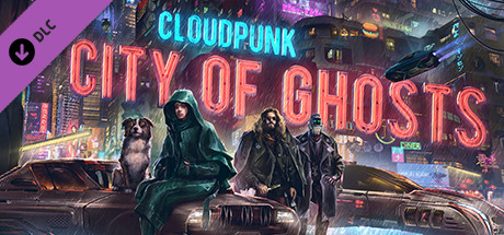 PC Download Cloudpunk - City of Ghosts Free Game