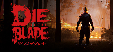 PC Download Die by the Blade Free Game