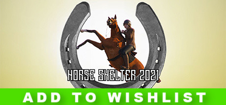 PC Download Horse Shelter 2021 Free Game