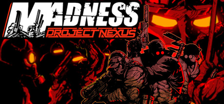 PC Download MADNESS Project Nexus Free Game