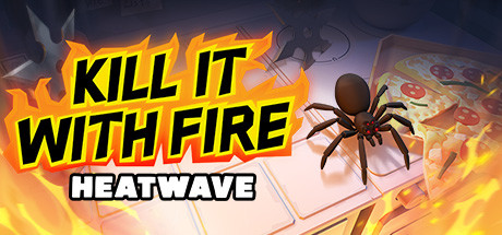 Kill It With Fire HEATWAVE Game Free Download